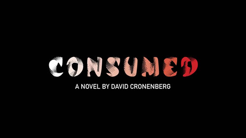 Consumed Cronenberg