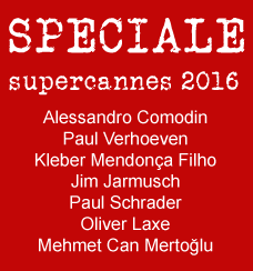 Speciale SuperCannes 2016
