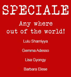 SPECIALE Any where out of the world!